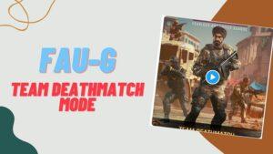 FAU-G Game Team Deathmatch